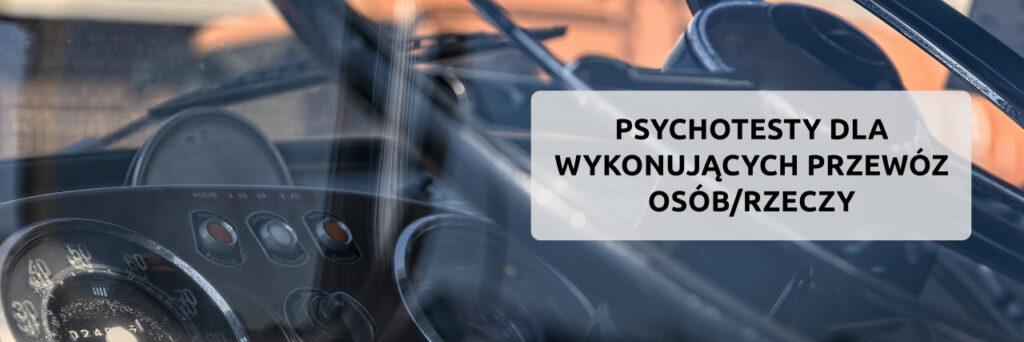 psychotesty na przewóz osób i rzeczy, badania psychologiczne kierowców piła