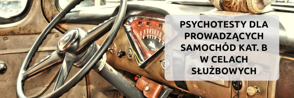 psychotesty piła kat b w celach służbowych, badania psychologiczne kierowców piła