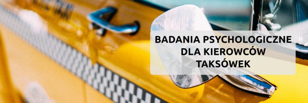 psychotesty dla kierowców taksówek, badania psychologiczne kierowców piła